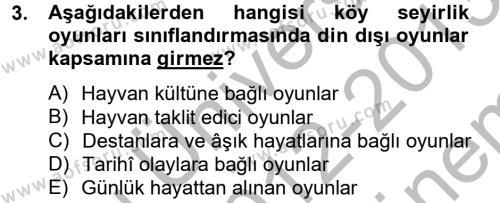 Türk Dili ve Edebiyatı Bölümü 2. Yarıyıl Halk Edebiyatına Giriş II Dersi 2013 Yılı Bahar Dönemi Dönem Sonu Sınavı 3. Soru