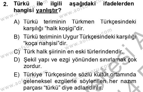 Türk Dili ve Edebiyatı Bölümü 2. Yarıyıl Halk Edebiyatına Giriş II Dersi 2014 Yılı Bahar Dönemi Ara Sınavı 2. Soru