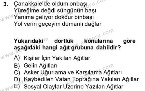 Türk Dili ve Edebiyatı Bölümü 2. Yarıyıl Halk Edebiyatına Giriş II Dersi 2014 Yılı Bahar Dönemi Ara Sınavı 3. Soru