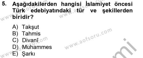 Türk Dili ve Edebiyatı Bölümü 2. Yarıyıl Halk Edebiyatına Giriş II Dersi 2014 Yılı Bahar Dönemi Dönem Sonu Sınavı 5. Soru