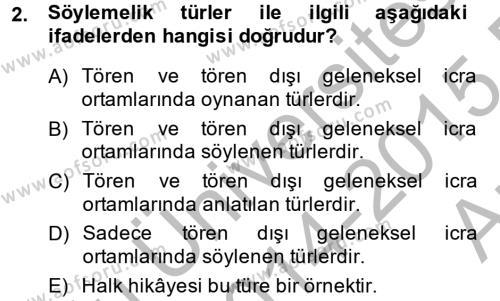 Türk Dili ve Edebiyatı Bölümü 2. Yarıyıl Halk Edebiyatına Giriş II Dersi 2015 Yılı Bahar Dönemi Ara Sınavı 2. Soru
