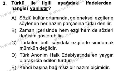 Türk Dili ve Edebiyatı Bölümü 2. Yarıyıl Halk Edebiyatına Giriş II Dersi 2015 Yılı Bahar Dönemi Ara Sınavı 3. Soru