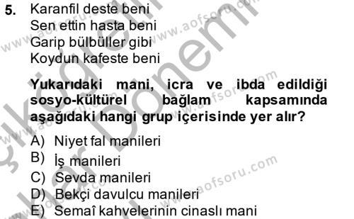 Türk Dili ve Edebiyatı Bölümü 2. Yarıyıl Halk Edebiyatına Giriş II Dersi 2015 Yılı Bahar Dönemi Ara Sınavı 5. Soru