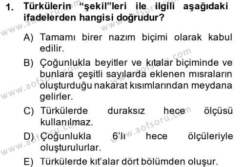 Türk Dili ve Edebiyatı Bölümü 2. Yarıyıl Halk Edebiyatına Giriş II Dersi 2015 Yılı Bahar Dönemi Dönem Sonu Sınavı 1. Soru