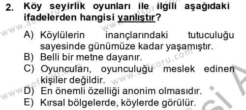 Türk Dili ve Edebiyatı Bölümü 2. Yarıyıl Halk Edebiyatına Giriş II Dersi 2015 Yılı Bahar Dönemi Dönem Sonu Sınavı 2. Soru