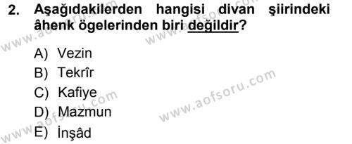 Eski Türk Edebiyatına Giriş: Biçim ve Ölçü Dersi 2012 - 2013 Yılı (Vize) Ara Sınav Soruları 2. Soru