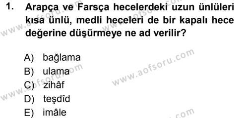 Eski Türk Edebiyatına Giriş: Biçim ve Ölçü Dersi 2012 - 2013 Yılı Dönem Sonu Sınavı 1. Soru