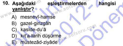 Eski Türk Edebiyatına Giriş: Biçim ve Ölçü Dersi Dönem Sonu Sınavı Deneme Sınav Soruları 10. Soru