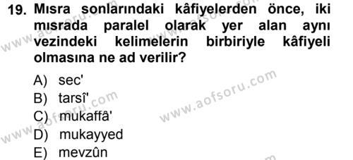 Eski Türk Edebiyatına Giriş: Biçim ve Ölçü Dersi Dönem Sonu Sınavı Deneme Sınav Soruları 19. Soru