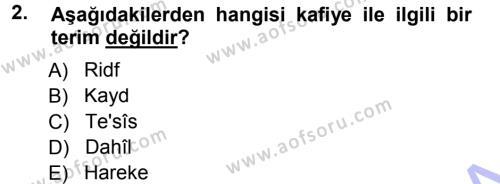 Eski Türk Edebiyatına Giriş: Biçim ve Ölçü Dersi 2012 - 2013 Yılı Dönem Sonu Sınavı 2. Soru