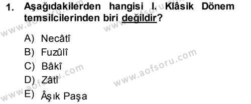 Eski Türk Edebiyatına Giriş: Biçim ve Ölçü Dersi 2013 - 2014 Yılı (Final) Dönem Sonu Sınav Soruları 1. Soru