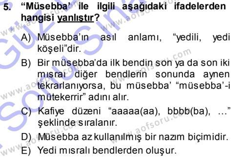 Eski Türk Edebiyatına Giriş: Biçim ve Ölçü Dersi Dönem Sonu Sınavı Deneme Sınav Soruları 5. Soru