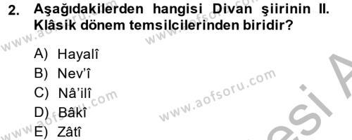 Eski Türk Edebiyatına Giriş: Biçim ve Ölçü Dersi 2014 - 2015 Yılı Dönem Sonu Sınavı 2. Soru