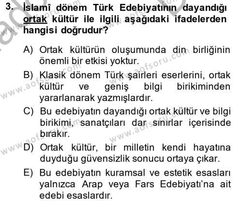 Eski Türk Edebiyatına Giriş: Biçim ve Ölçü Dersi 2014 - 2015 Yılı Dönem Sonu Sınavı 3. Soru