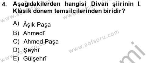 Eski Türk Edebiyatına Giriş: Biçim ve Ölçü Dersi 2014 - 2015 Yılı Dönem Sonu Sınavı 4. Soru
