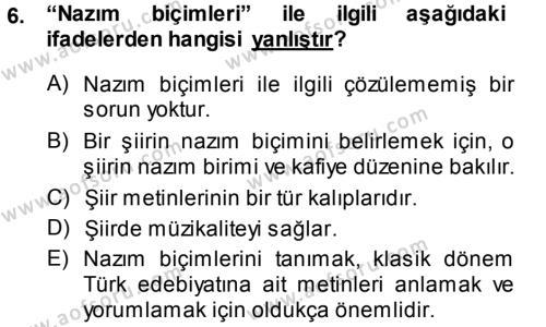 Eski Türk Edebiyatına Giriş: Biçim ve Ölçü Dersi Dönem Sonu Sınavı Deneme Sınav Soruları 6. Soru