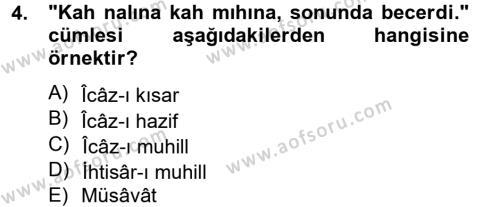 Eski Türk Edebiyatına Giriş: Söz Sanatları Dersi 2012 - 2013 Yılı Ara Sınavı 4. Soru