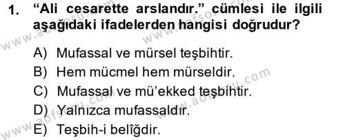 Eski Türk Edebiyatına Giriş: Söz Sanatları Dersi 2013 - 2014 Yılı (Final) Dönem Sonu Sınav Soruları 1. Soru