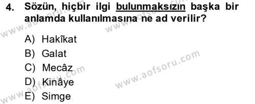 Eski Türk Edebiyatına Giriş: Söz Sanatları Dersi 2013 - 2014 Yılı (Final) Dönem Sonu Sınav Soruları 4. Soru