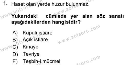 Eski Türk Edebiyatına Giriş: Söz Sanatları Dersi 2016 - 2017 Yılı (Final) Dönem Sonu Sınav Soruları 1. Soru