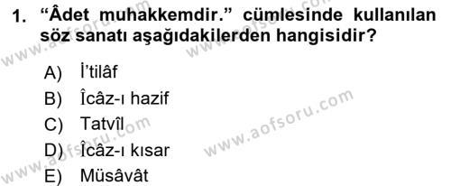 Eski Türk Edebiyatına Giriş: Söz Sanatları Dersi 2017 - 2018 Yılı (Vize) Ara Sınav Soruları 1. Soru