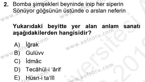 Eski Türk Edebiyatına Giriş: Söz Sanatları Dersi 2018 - 2019 Yılı (Vize) Ara Sınav Soruları 2. Soru