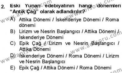 Türk Dili ve Edebiyatı Bölümü 1. Yarıyıl Batı Edebiyatında Akımlar I Dersi 2013 Yılı Güz Dönemi Dönem Sonu Sınavı 2. Soru