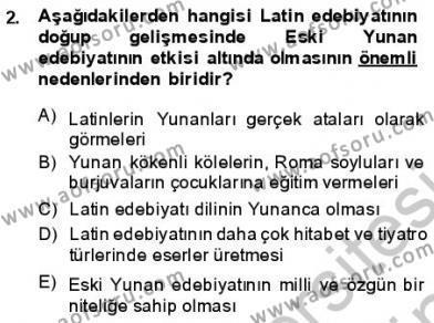 Türk Dili ve Edebiyatı Bölümü 1. Yarıyıl Batı Edebiyatında Akımlar I Dersi 2014 Yılı Güz Dönemi Dönem Sonu Sınavı 2. Soru