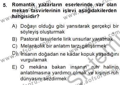 Türk Dili ve Edebiyatı Bölümü 1. Yarıyıl Batı Edebiyatında Akımlar I Dersi 2015 Yılı Güz Dönemi Dönem Sonu Sınavı 5. Soru