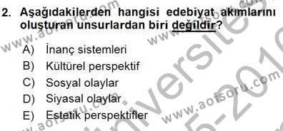 Türk Dili ve Edebiyatı Bölümü 1. Yarıyıl Batı Edebiyatında Akımlar I Dersi 2016 Yılı Güz Dönemi Dönem Sonu Sınavı 2. Soru