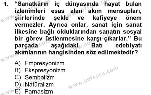 Türk Dili ve Edebiyatı Bölümü 2. Yarıyıl Batı Edebiyatında Akımlar II Dersi 2013 Yılı Bahar Dönemi Ara Sınavı 1. Soru