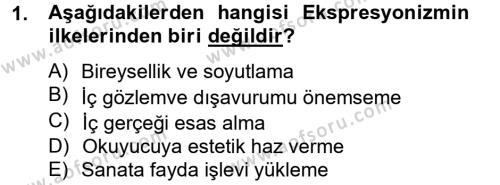 Türk Dili ve Edebiyatı Bölümü 2. Yarıyıl Batı Edebiyatında Akımlar II Dersi 2013 Yılı Bahar Dönemi Dönem Sonu Sınavı 1. Soru