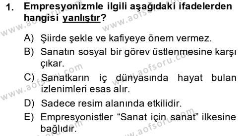 Türk Dili ve Edebiyatı Bölümü 2. Yarıyıl Batı Edebiyatında Akımlar II Dersi 2014 Yılı Bahar Dönemi Ara Sınavı 1. Soru