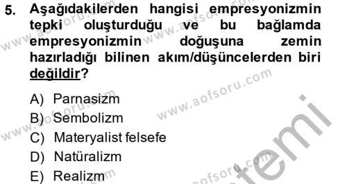Türk Dili ve Edebiyatı Bölümü 2. Yarıyıl Batı Edebiyatında Akımlar II Dersi 2014 Yılı Bahar Dönemi Ara Sınavı 5. Soru