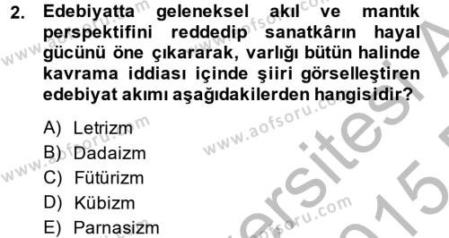 Türk Dili ve Edebiyatı Bölümü 2. Yarıyıl Batı Edebiyatında Akımlar II Dersi 2015 Yılı Bahar Dönemi Dönem Sonu Sınavı 2. Soru