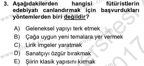 Batı Edebiyatında Akımlar 2 Dersi 2016 - 2017 Yılı (Final) Dönem Sonu Sınav Soruları 3. Soru