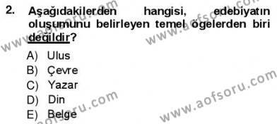 Türk Dili ve Edebiyatı Bölümü 1. Yarıyıl Yeni Türk Edebiyatına Giriş I Dersi 2013 Yılı Güz Dönemi Ara Sınavı 2. Soru