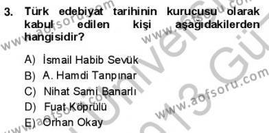 Türk Dili ve Edebiyatı Bölümü 1. Yarıyıl Yeni Türk Edebiyatına Giriş I Dersi 2013 Yılı Güz Dönemi Ara Sınavı 3. Soru
