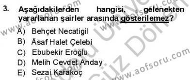 Yeni Türk Edebiyatına Giriş 1 Dersi 2012 - 2013 Yılı (Final) Dönem Sonu Sınav Soruları 3. Soru