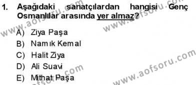 Yeni Türk Edebiyatına Giriş 1 Dersi 2013 - 2014 Yılı Ara Sınavı 1. Soru