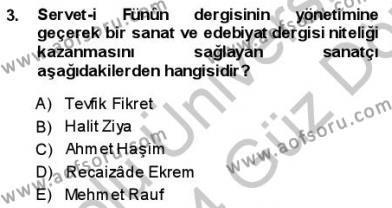 Türk Dili ve Edebiyatı Bölümü 1. Yarıyıl Yeni Türk Edebiyatına Giriş I Dersi 2014 Yılı Güz Dönemi Ara Sınavı 3. Soru