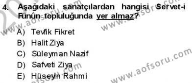 Yeni Türk Edebiyatına Giriş 1 Dersi 2013 - 2014 Yılı Ara Sınavı 4. Soru