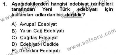 Yeni Türk Edebiyatına Giriş 1 Dersi 2013 - 2014 Yılı (Final) Dönem Sonu Sınav Soruları 1. Soru