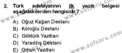 Yeni Türk Edebiyatına Giriş 1 Dersi 2013 - 2014 Yılı (Final) Dönem Sonu Sınav Soruları 2. Soru