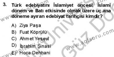Yeni Türk Edebiyatına Giriş 1 Dersi 2013 - 2014 Yılı (Final) Dönem Sonu Sınav Soruları 3. Soru