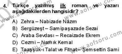 Yeni Türk Edebiyatına Giriş 1 Dersi 2013 - 2014 Yılı (Final) Dönem Sonu Sınav Soruları 4. Soru