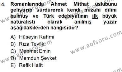 Türk Dili ve Edebiyatı Bölümü 1. Yarıyıl Yeni Türk Edebiyatına Giriş I Dersi 2015 Yılı Güz Dönemi Ara Sınavı 4. Soru