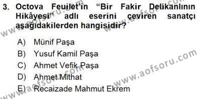Yeni Türk Edebiyatına Giriş 1 Dersi 2015 - 2016 Yılı (Final) Dönem Sonu Sınav Soruları 3. Soru