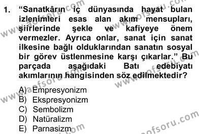 Yeni Türk Edebiyatına Giriş 2 Dersi 2012 - 2013 Yılı (Vize) Ara Sınav Soruları 1. Soru