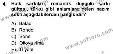 Türk Dili ve Edebiyatı Bölümü 2. Yarıyıl Yeni Türk Edebiyatına Giriş II Dersi 2014 Yılı Bahar Dönemi Ara Sınavı 4. Soru